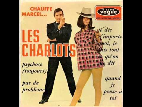 LES CHARLOTS - PSYCHOSE ( TOUJOURS )