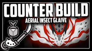 COUNTER BUILD - Aerial Insect Glaive vs AT Xeno'jiiva | Monster Hunter World