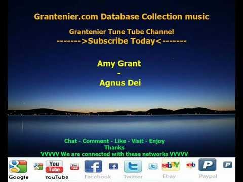 Amy Grant - Agnus Dei