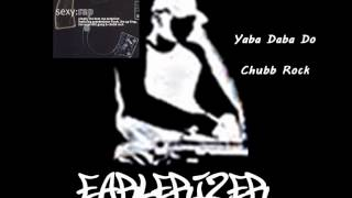 Chubb Rock - Yaba Daba Do