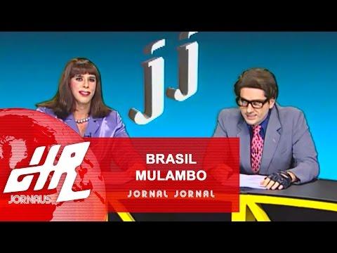 Brasil Mulambo - Charlinho 2   Jornal Jornal