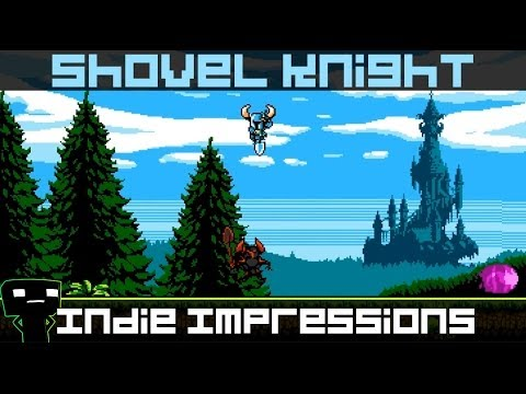 Indie Impressions - Shovel Knight