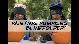 Painting Pumpkins Blindfolded!