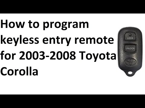 How to program keyless entry remote for 2003-2008 Toyota Corolla