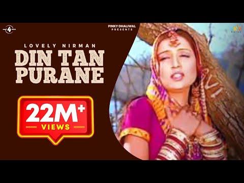 New Punjabi Songs 2014   Din Tan Purane   Lovely Nirman & Parveen Bharta   Latest Punjabi Songs 2014