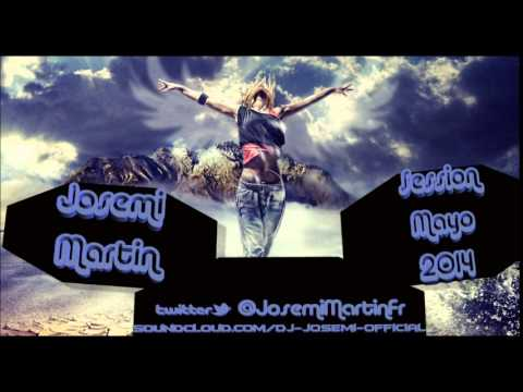 DJ Josemi   Session Mayo 2014 (PROMO) [SESSION COMPLETA EN DESCRIPCION]