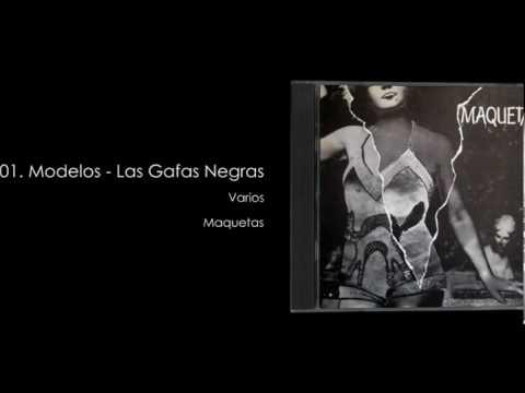 Thumbnail of video Los Modelos - Las Gafas Negras