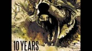 Watch 10 Years I Blame You video