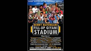 Benny Mayengani's fill up Giyani stadium LINE UP with Mafosi