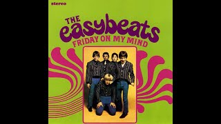 Watch Easybeats Friday On My Mind video