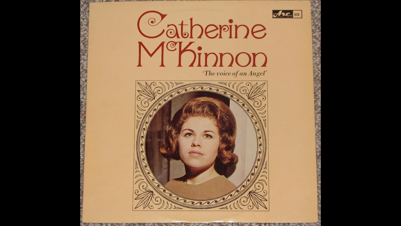 Catherine McKinnon The Voice Of An Angel