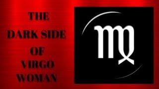 Darkside Of Virgo Woman In Relationships