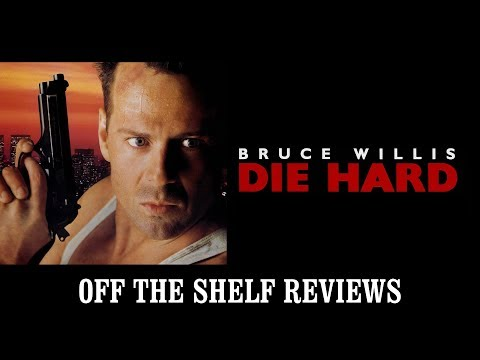 Die Hard Review - Off The Shelf Reviews