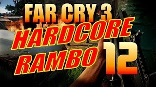 Far Cry 3 Walkthrough Hardcore Rambo - Part 12: The Paint It Black Gold Run