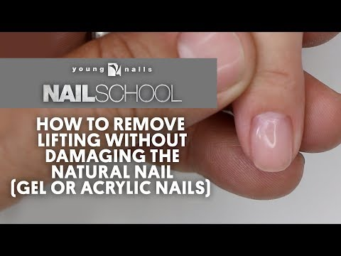 YN NAIL SCHOOL - HOW TO REMOVE LIFTING WITHOUT DAMAGING THE NATURAL NAIL