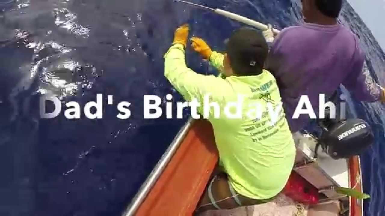 Dad s Birthday Ahi Action