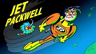 JET PACKWELL: SPACE AVENGER | Cartoon Pilot