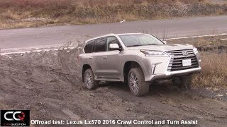 Lexus Lx570 2016 : Offroad test / Crawl control and Turn Assist