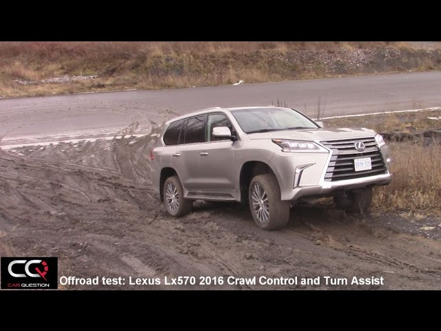 Lexus Lx570 2017 / 2016 : Offroad test / Crawl control and ...
