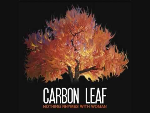 Carbon Leaf - Miss Hollywood