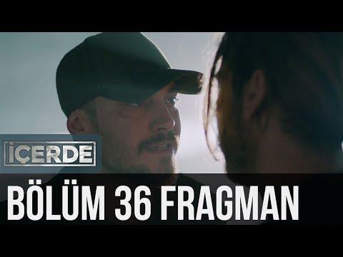İçerde 36. Bölüm Fragman