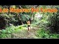 5 También Las Mujeres Trabajan En El Campo - En Busca De Leña Parte 5
