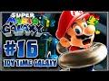 Super Mario Galaxy (1080p 60FPS 100%) - Part 16 Toy Time Galaxy