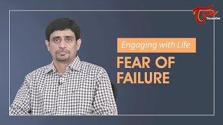 Fear Of Failure    By Ramakrishna Maguluri