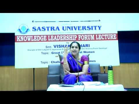 Vishaka Hari Talk On Great Men On Great Women At Sastra - Part I video