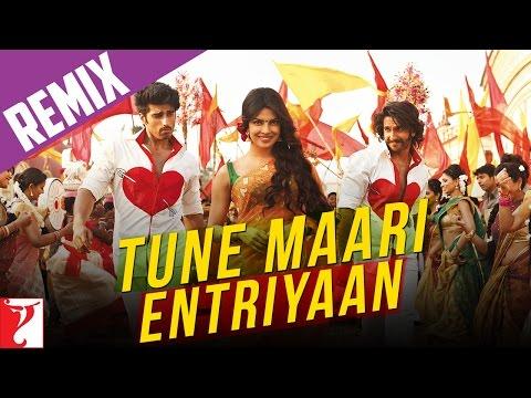 Remix Song - Tune Maari Entriyaan  - Gunday