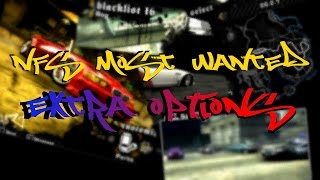 NFS Most Wanted - Extra Options [by nlgzrgn]