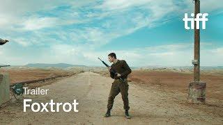 FOXTROT Trailer   TIFF 2017