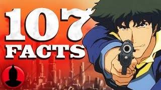 107 Facts About Cowboy Bebop! - (107 Anime Facts S1 E6) - Cartoon Hangover