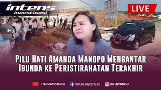 Billy Hadir Di Tengah Tangis Haru Keluarga Jelang Pemakaman Ibunda Amanda Manopo  Intens Investigasi