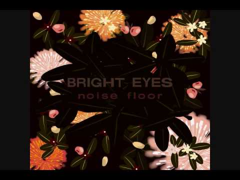Bright Eyes - Soon You Will Be Leaving Your Man