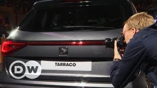 Weltpremiere Seat Tarraco | DW Deutsch