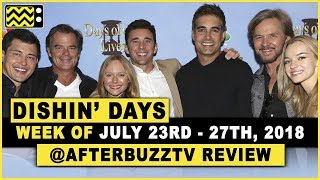 Days Of Our Lives for July 23rd - July 27th, 2018 Review & After Show - Dishin' Days