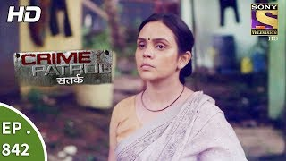Crime Patrol - क्राइम पेट्रोल सतर्क - Ep 842 - Death On The Railway Track Part 1- 12th August, 2017