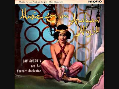 Ron Goodwin and his Concert Orchestra - Music for an Arabian Night (1959)  Full vinyl LP