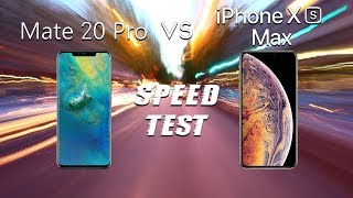 Huawei Mate 20 Pro vs iPhone Xs Max: Speed Test