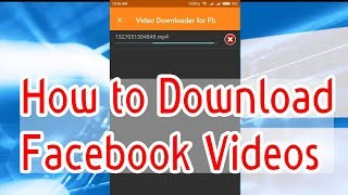 Download Facebook Videos |  How to download facebook videos | android