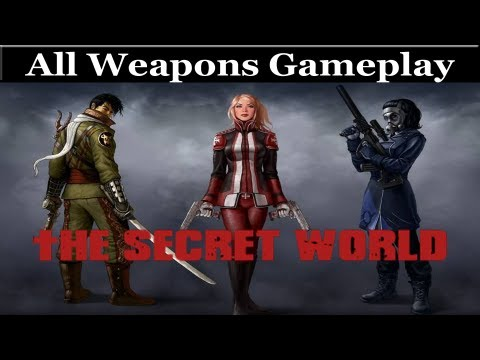 The Secret World - All Weapons Gameplay and Information
