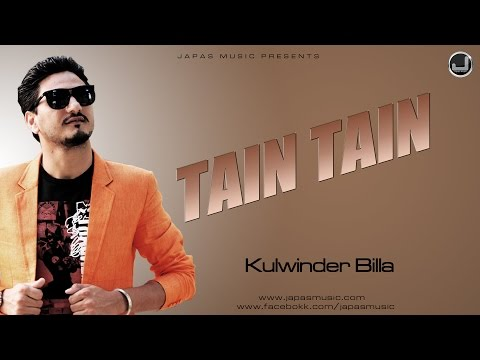 Tain Tain | Kulwinder Billa | New Punjabi Song 2015 | Japas Music video