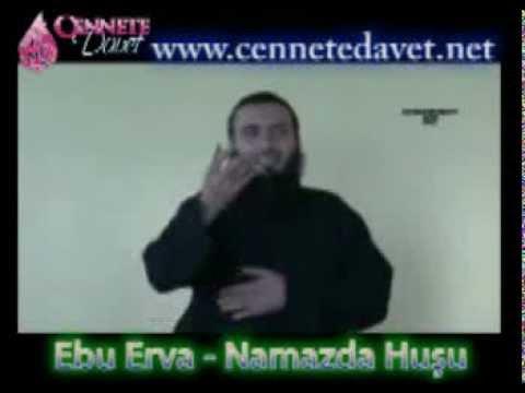 Namazda huşu - Ebu Erva