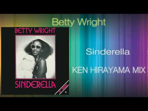 Betty Wright - Sinderella (ken Hirayama Mix) video