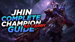 THE AD CARRY THAT CAN ONE SHOT!!! - SEASON 8 JHIN GUIDE! - League of Legends