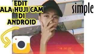 Cara Edit foto huji cam di android(Tutorial)
