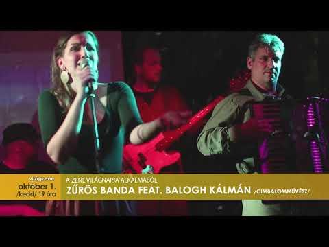 Zene-Világ-Zene | Zűrös Banda feat. Balogh Kálmán cimbalomművész