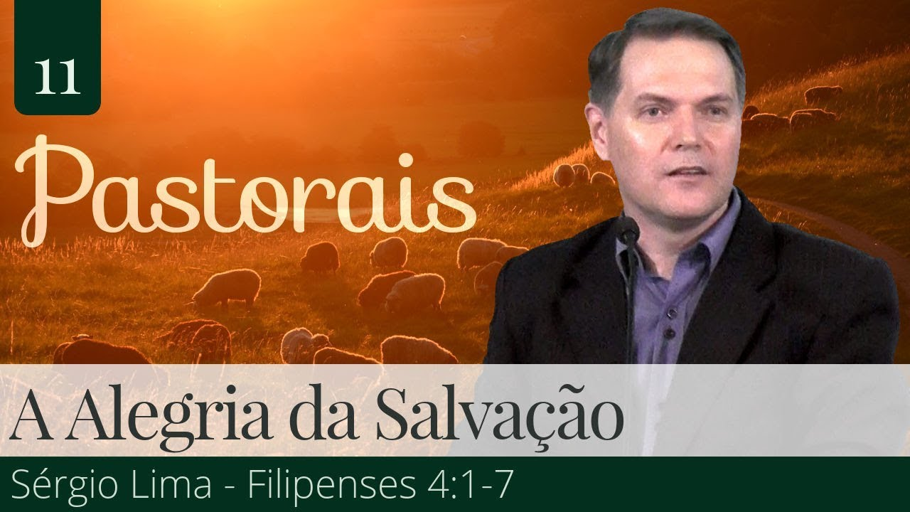 11. A Alegria da Salvação - Sérgio Lima