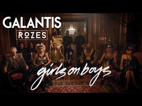 Galantis - Girls On Boys